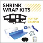 Pop-Up Camper Shrink Wrapping Kit for Pull-Behind Pop-Ups of any Height